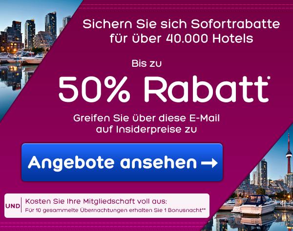 Sichern Sie sich Sofortrabatte für über 40.000 Hotels. Bis zu 50% Rabatt*. Greifen Sie über diese E-Mail auf Insiderpreise zu.