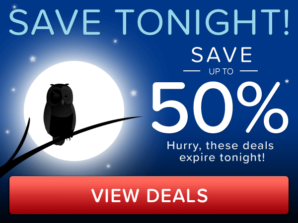 Save tonight - up to 50% off*