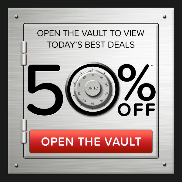 Deals End Soon - open the vault to view today's best deals - up to 50% off*