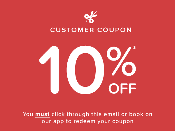 Customer coupon - 10%* OFF